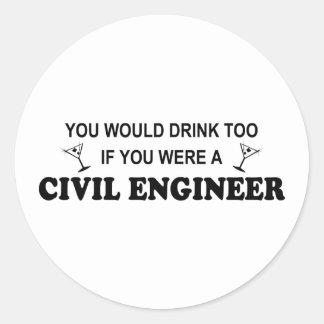 De la bebida ingeniero civil también - pegatina redonda