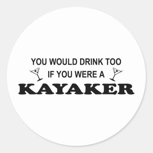 De la bebida Kayaker también - Etiqueta Redonda