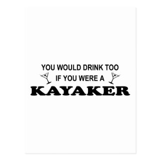 De la bebida Kayaker también - Postal