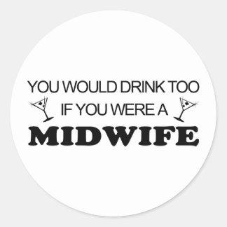 De la bebida partera también - pegatina redonda