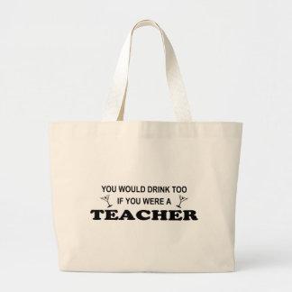 De la bebida profesor también - bolsa