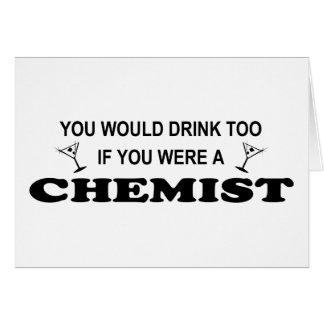 De la bebida químico también - tarjeta de felicitación