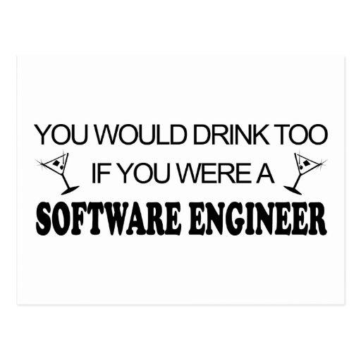 De la bebida Software Engineer también - Tarjetas Postales