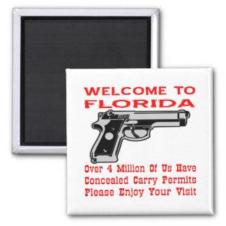 Dé la bienvenida a la Florida que 4 millones de no Imán Cuadrado