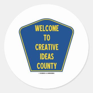 Dé la bienvenida a las ideas creativas al condado pegatina redonda
