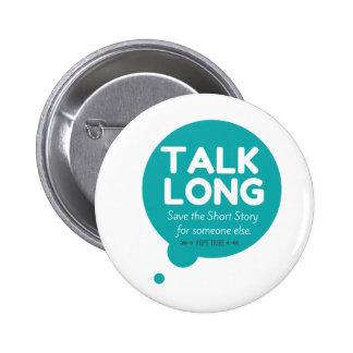 De la charla botón de largo - ayuda de la pin redondo de 2 pulgadas
