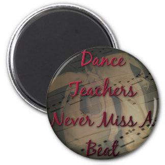 De la danza de los profesores Srta. nunca un golpe Imán Redondo 5 Cm
