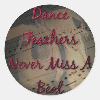 De la danza de los profesores Srta. nunca un golpe Pegatina Redonda