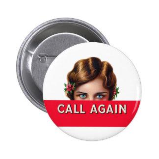 De la llamada botón de Pinback de la etiqueta del Pin Redondo De 2 Pulgadas