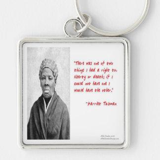 De la muerte de Harriet Tubman regalos de la cita Llavero Cuadrado Plateado