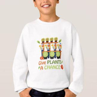 Dé la oportunidad de las plantas sudadera
