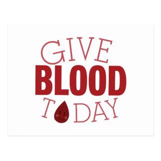 Dé la sangre hoy postales