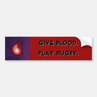 Dé la sangre. Juegue al rugbi. bumpersticker Pegatina Para Auto