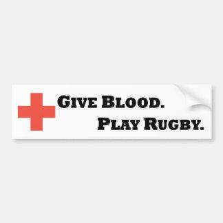 Dé la sangre. Juegue al rugbi Pegatina De Parachoque