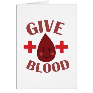 Dé la sangre tarjeta de felicitación
