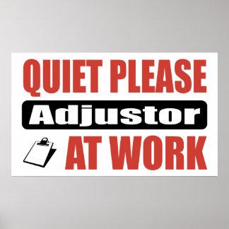 De la tranquilidad ajustador por favor en el traba posters