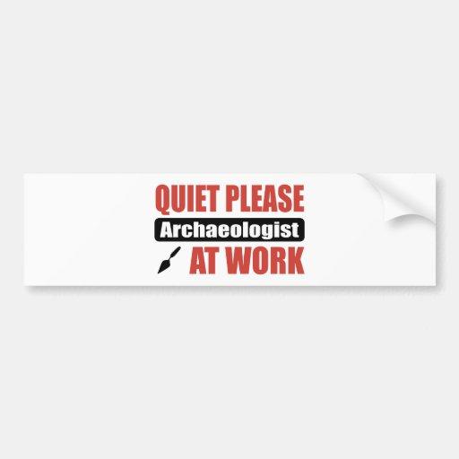 De la tranquilidad arqueólogo por favor en el trab pegatina de parachoque