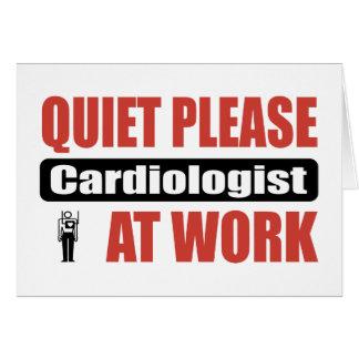 De la tranquilidad cardiólogo por favor en el trab felicitación