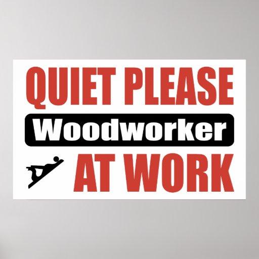 De la tranquilidad carpintero por favor en el trab póster