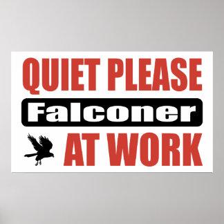 De la tranquilidad halconero por favor en el traba póster