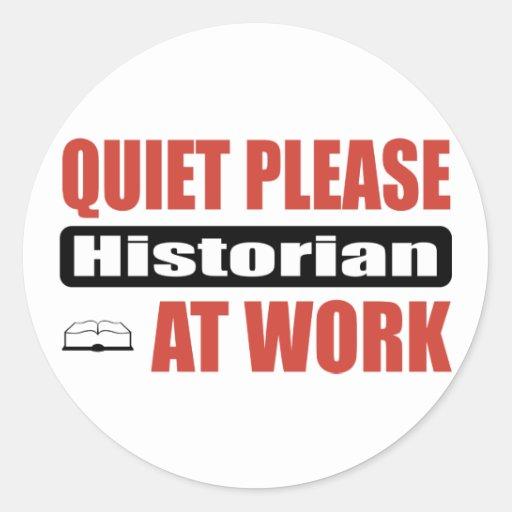 De la tranquilidad historiador por favor en el tra etiqueta redonda