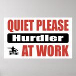 De la tranquilidad Hurdler por favor en el trabajo Impresiones