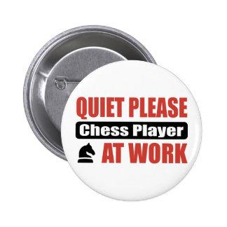 De la tranquilidad jugador de ajedrez por favor en pin redondo de 2 pulgadas