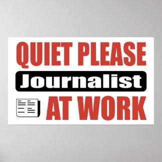 De la tranquilidad periodista por favor en el trab póster
