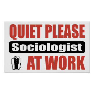 De la tranquilidad sociólogo por favor en el traba póster