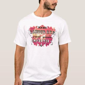 de l'amour s.v.p. c'est pour emporter ! T-Shirt