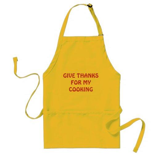 Dé las gracias por mi cocinar delantal