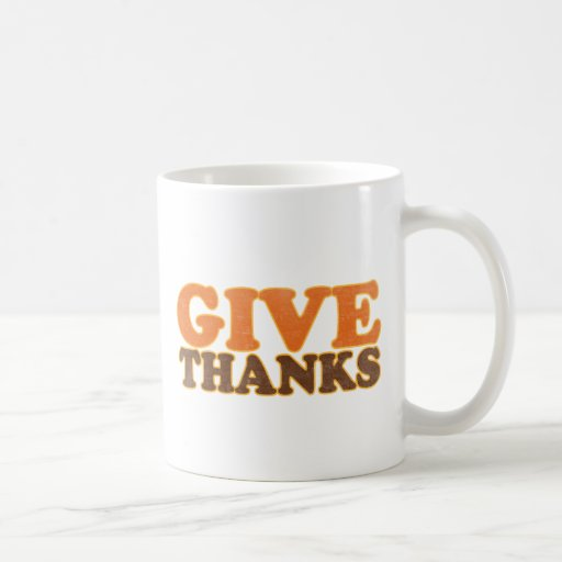 Dé las gracias taza