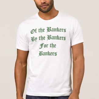 De los banqueros, por los banqueros, para los polera