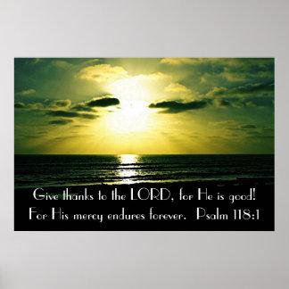 Dé los gracias al 118:1 del salmo del verso de la  poster