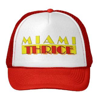 De Miami gorra tres veces