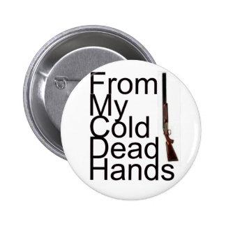 De mis manos muertas frías pin redondo 5 cm
