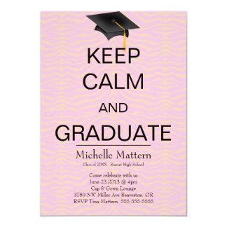 """De moda elegantes guardan calma y al graduado para invitación 5"""" x 7"""""""