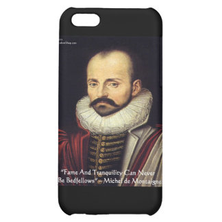 """de Montaigne """"Bedfellows"""" Wisdom Quote Gifts iPhone 5C Cover"""