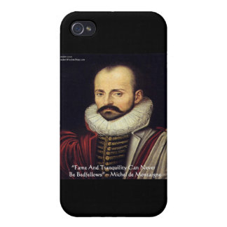 """de Montaigne """"Bedfellows"""" Wisdom Quote Gifts iPhone 4/4S Cases"""