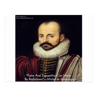 """de Montaigne """"Bedfellows"""" Wisdom Quote Gifts Post Card"""