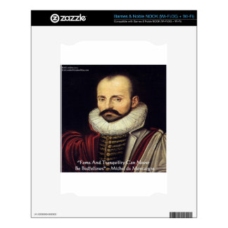 """de Montaigne """"Bedfellows"""" Wisdom Quote Gifts Decal For NOOK"""