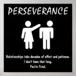 De-motivational Poster ~ PERSEVERANCE