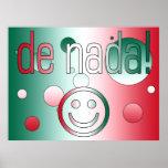 ¡De Nada! La bandera de México colorea arte pop Posters