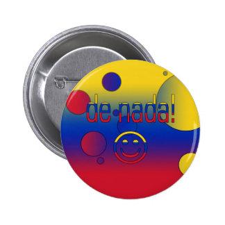 ¡De Nada La bandera de Venezuela colorea arte pop Pin