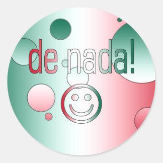 De Nada! Mexico Flag Colors Pop Art Round Stickers