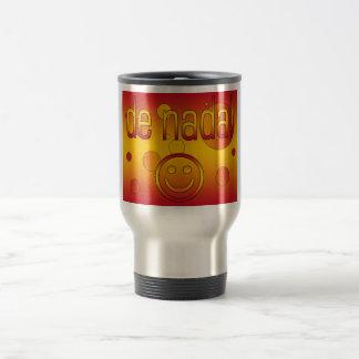 De Nada! Spain Flag Colors Pop Art Travel Mug