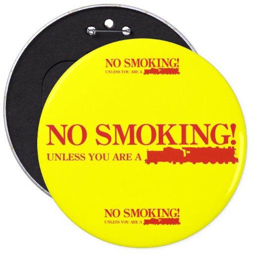¡De no fumadores! A menos que usted sea un motor d Pin Redondo De 6 Pulgadas
