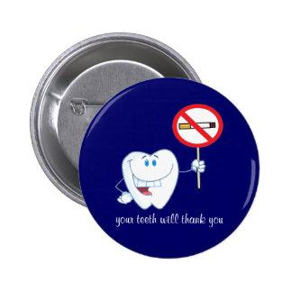 De no fumadores - sus dientes le agradecerán aboto pins