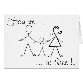 ¡De nosotros a tres!! Tarjeta De Felicitación