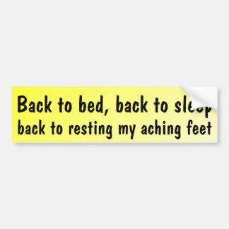 De nuevo a cama, de nuevo a sueño… pegatina para auto